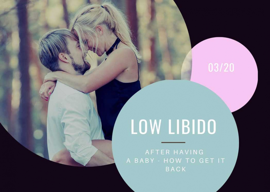 Low-libido-after-having-a-baby-how-to-get-it-back
