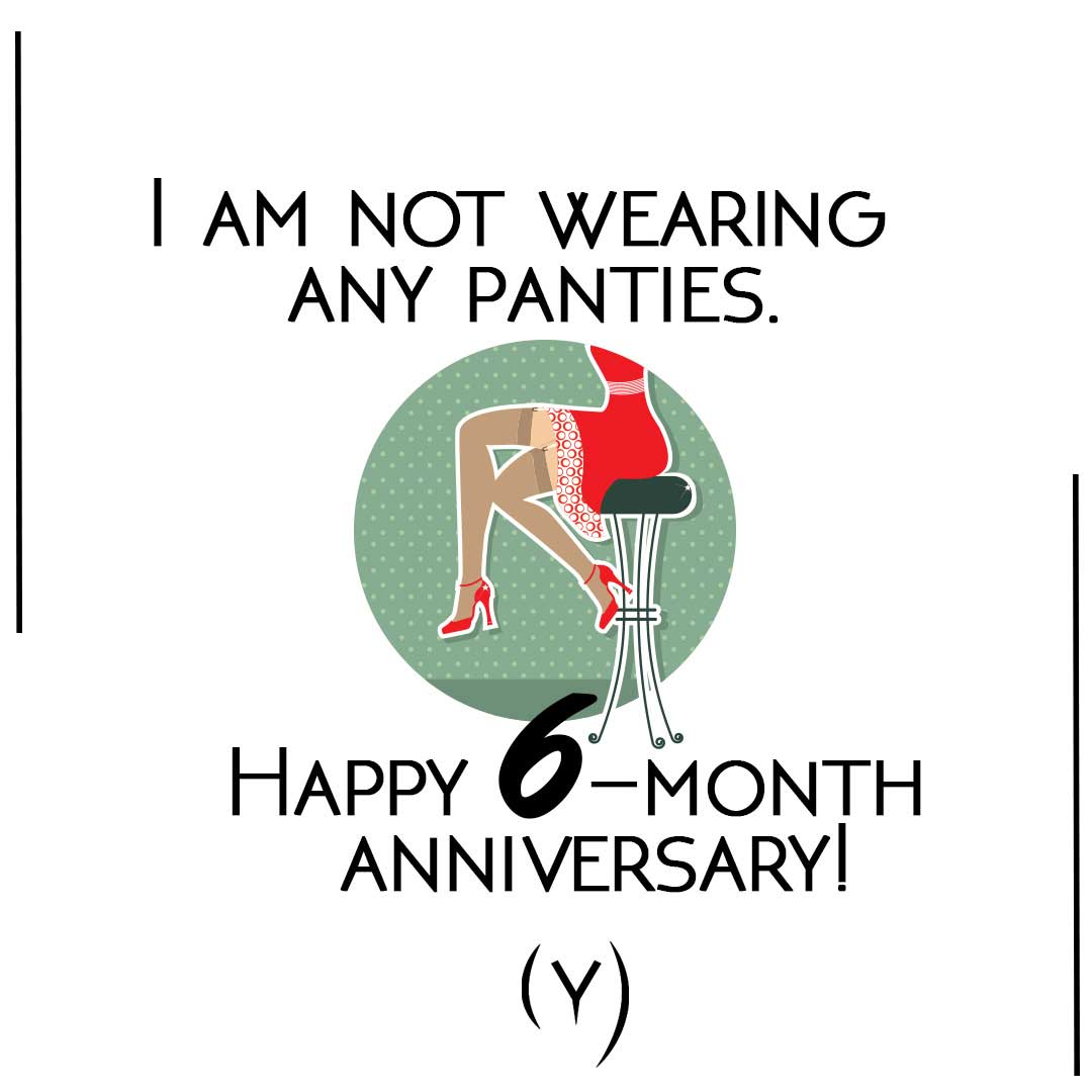 Happy-6-month-anniversary-funny